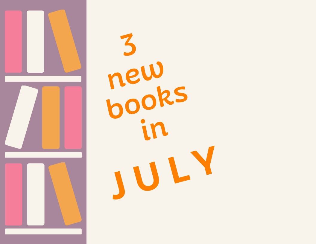 3 new books in July 2019