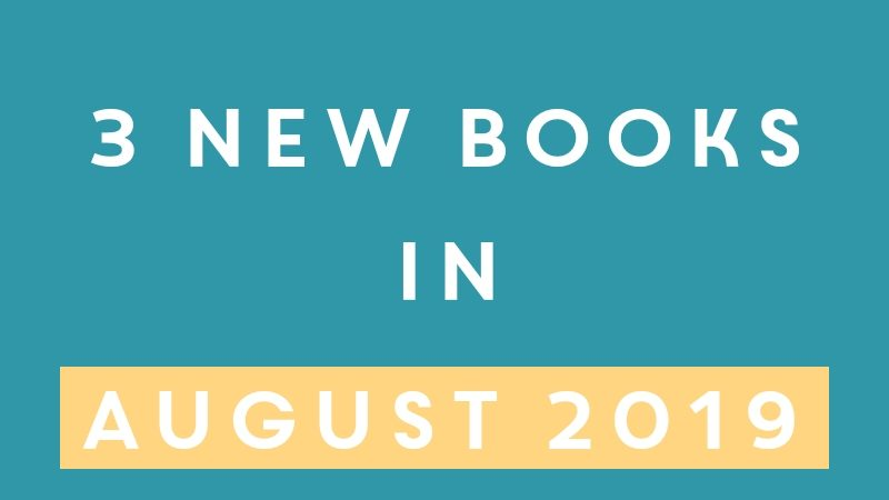 3 new books in August 2019