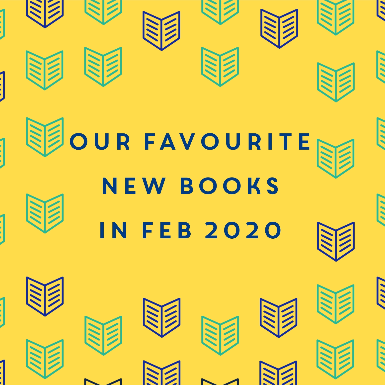 Our favourite new books in February 2020